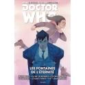 DOCTOR WHO - LES NOUVELLES AVENTURES DU 10E DOCTEUR T03 - LES FONTAINES DE L'ÉTERNITÉ